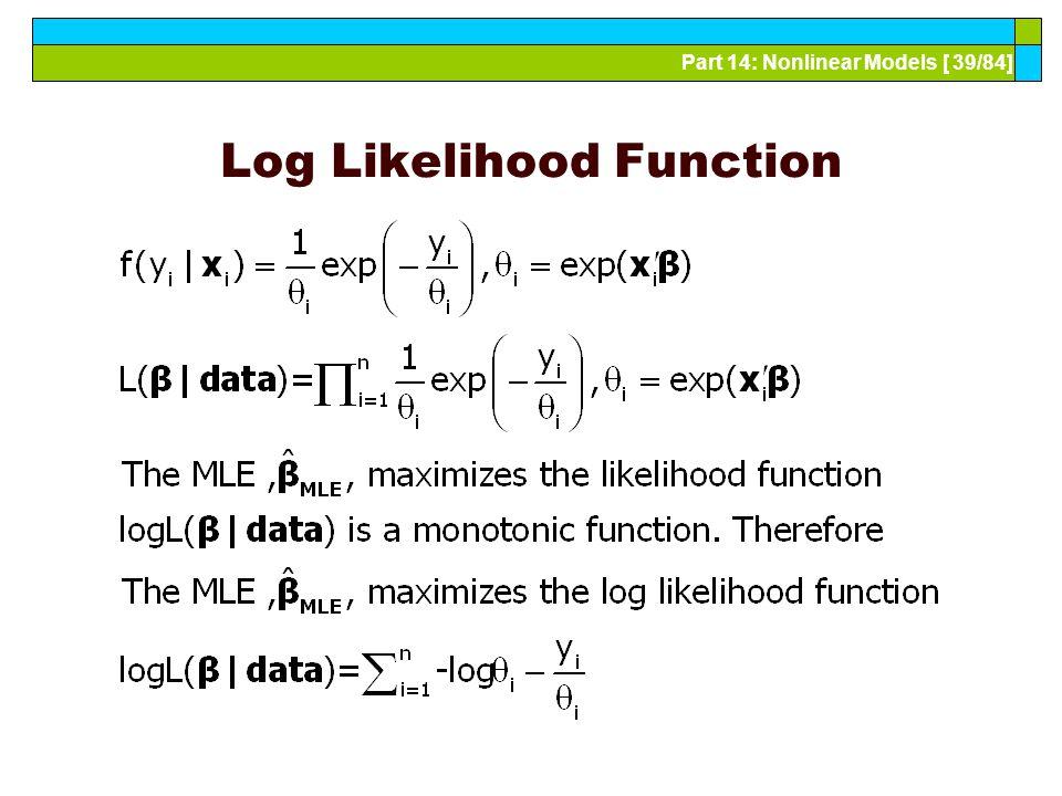 Part 14: Nonlinear Models [ 39/84] Log Likelihood Function