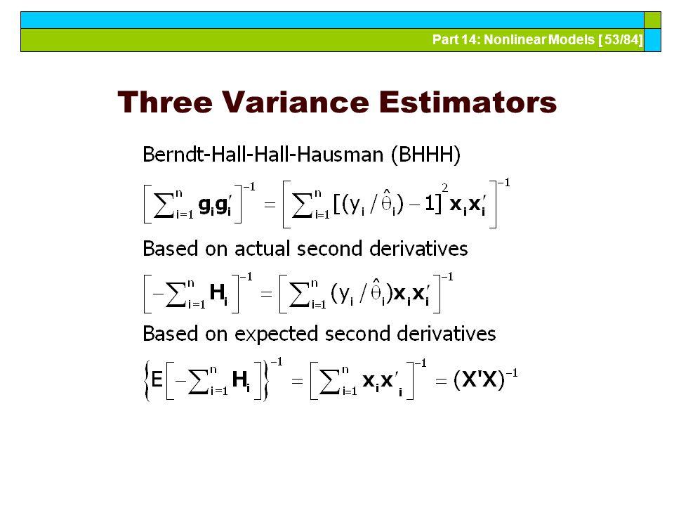 Part 14: Nonlinear Models [ 53/84] Three Variance Estimators