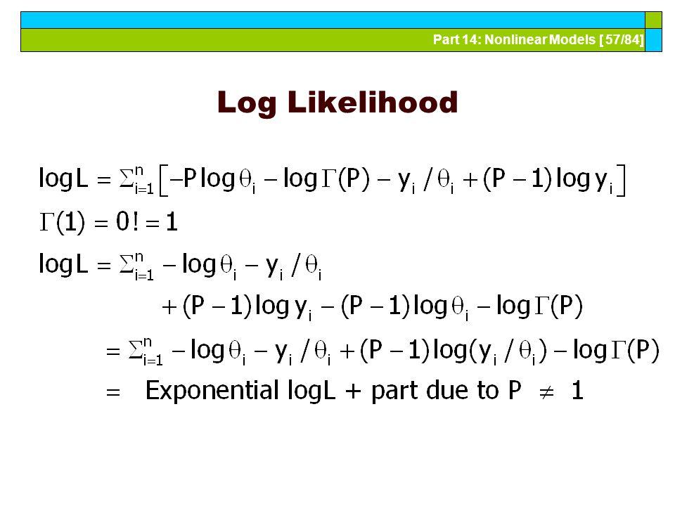 Part 14: Nonlinear Models [ 57/84] Log Likelihood