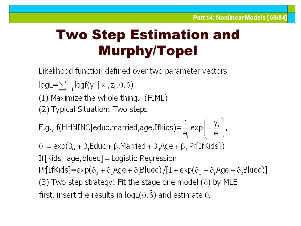 Part 14: Nonlinear Models [ 69/84] Two Step Estimation and Murphy/Topel
