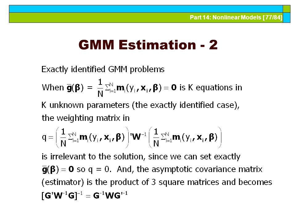 Part 14: Nonlinear Models [ 77/84] GMM Estimation - 2
