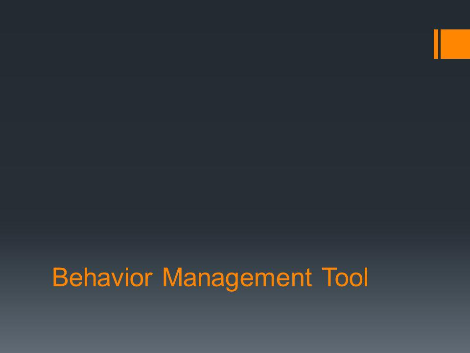 Behavior Management Tool