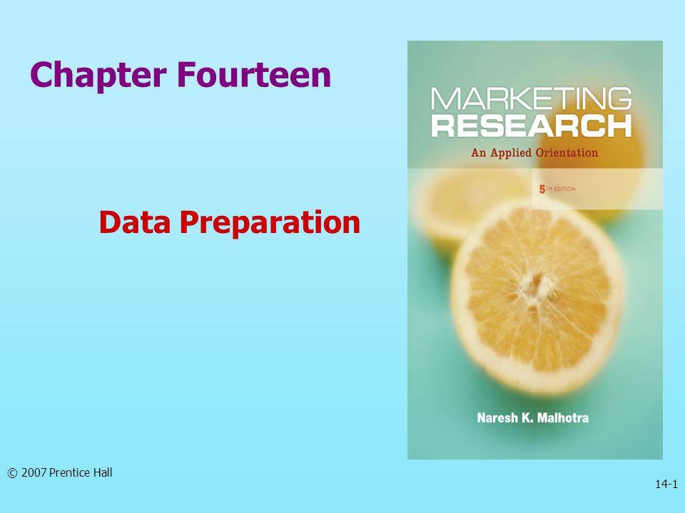 Chapter Fourteen Data Preparation 14-1 © 2007 Prentice Hall