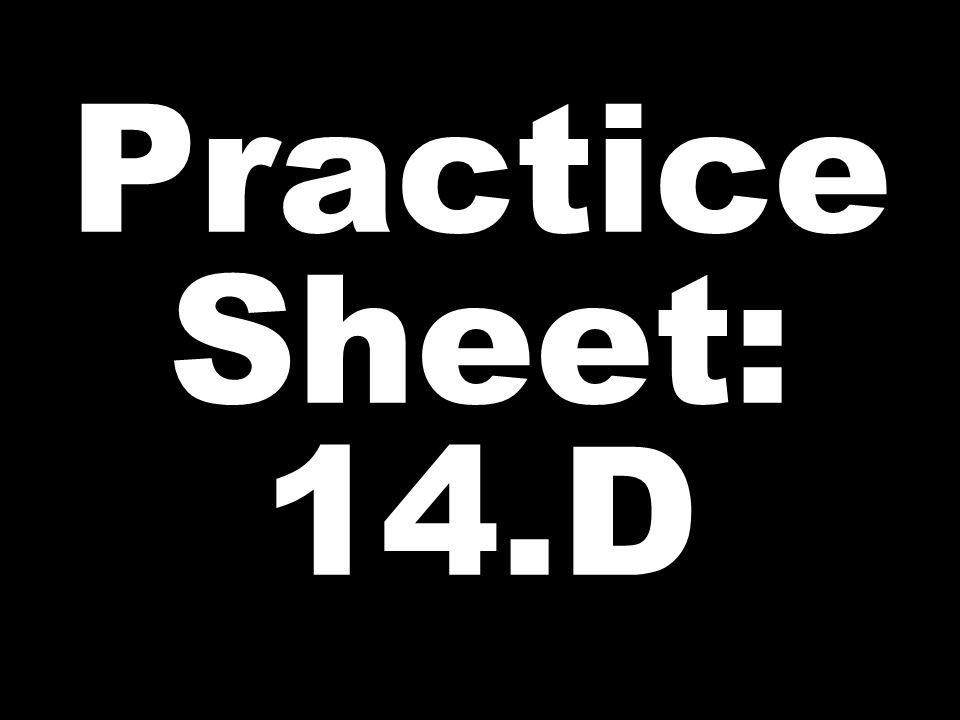 Practice Sheet: 14.D