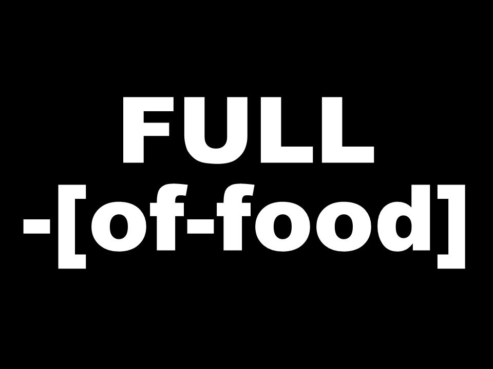 FULL -[of-food]