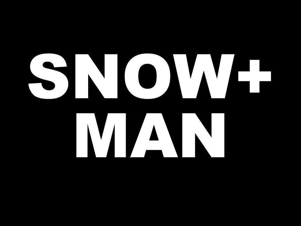 SNOW+ MAN