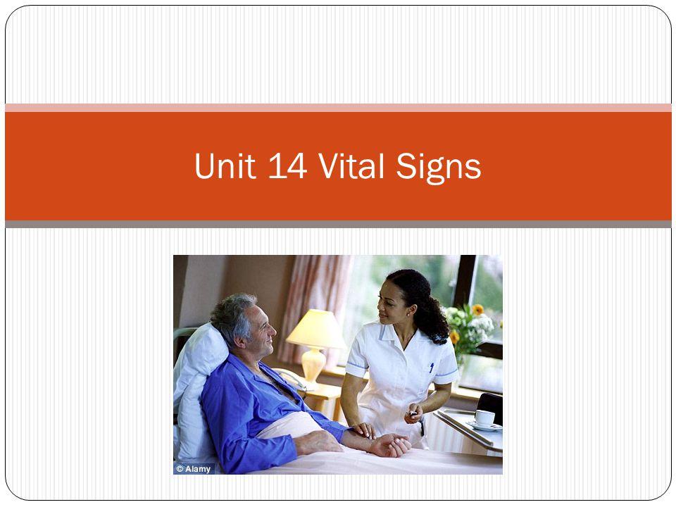 Unit 14 Vital Signs