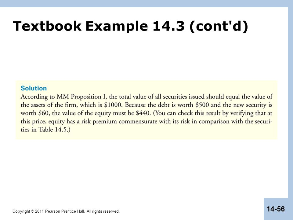 Copyright © 2011 Pearson Prentice Hall. All rights reserved. 14-56 Textbook Example 14.3 (cont'd)