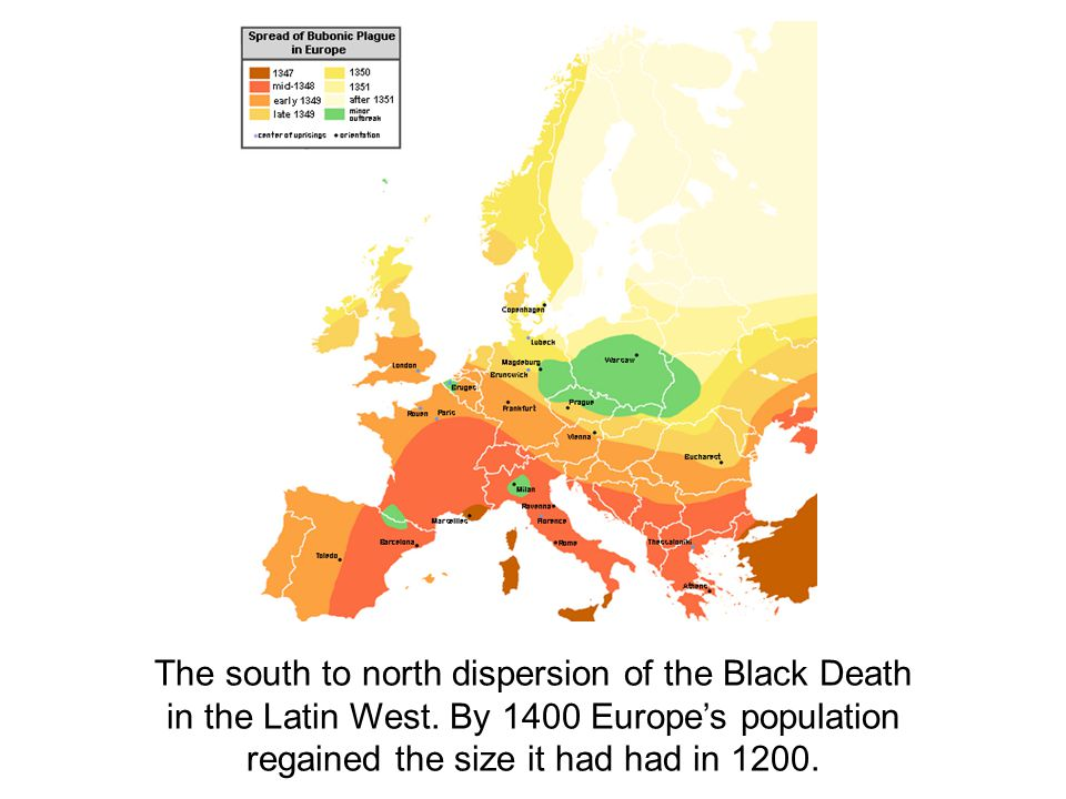 The south to north dispersion of the Black Death in the Latin West. By 1400 Europe's population regained the size it had had in 1200.