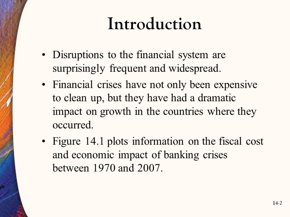 14-63 Regulation and Supervision of the Financial System As of early 2010, the U.S.