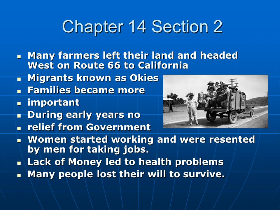 Chapter 14 Section 2 Quiz 1.) What caused the Dust Bowl.