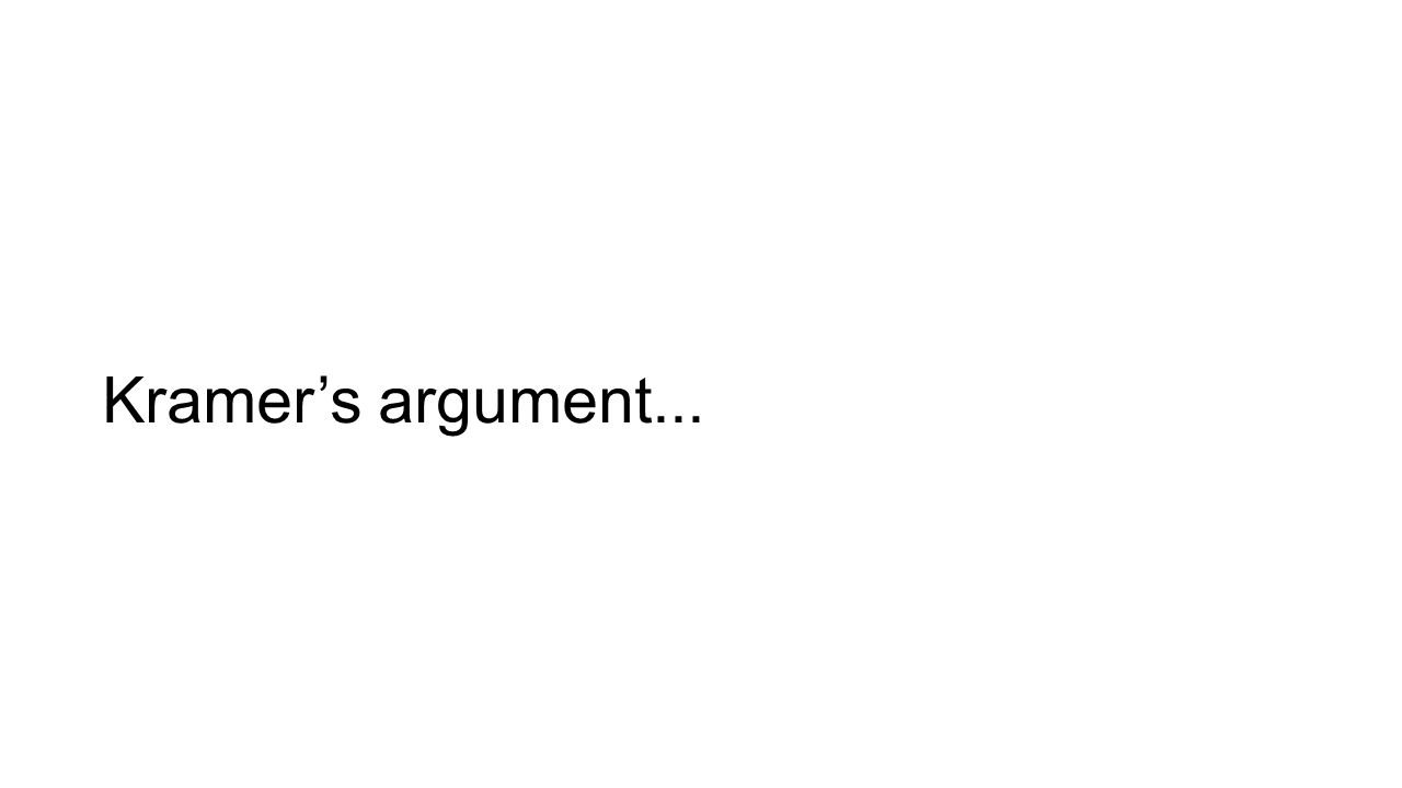 Kramer's argument...