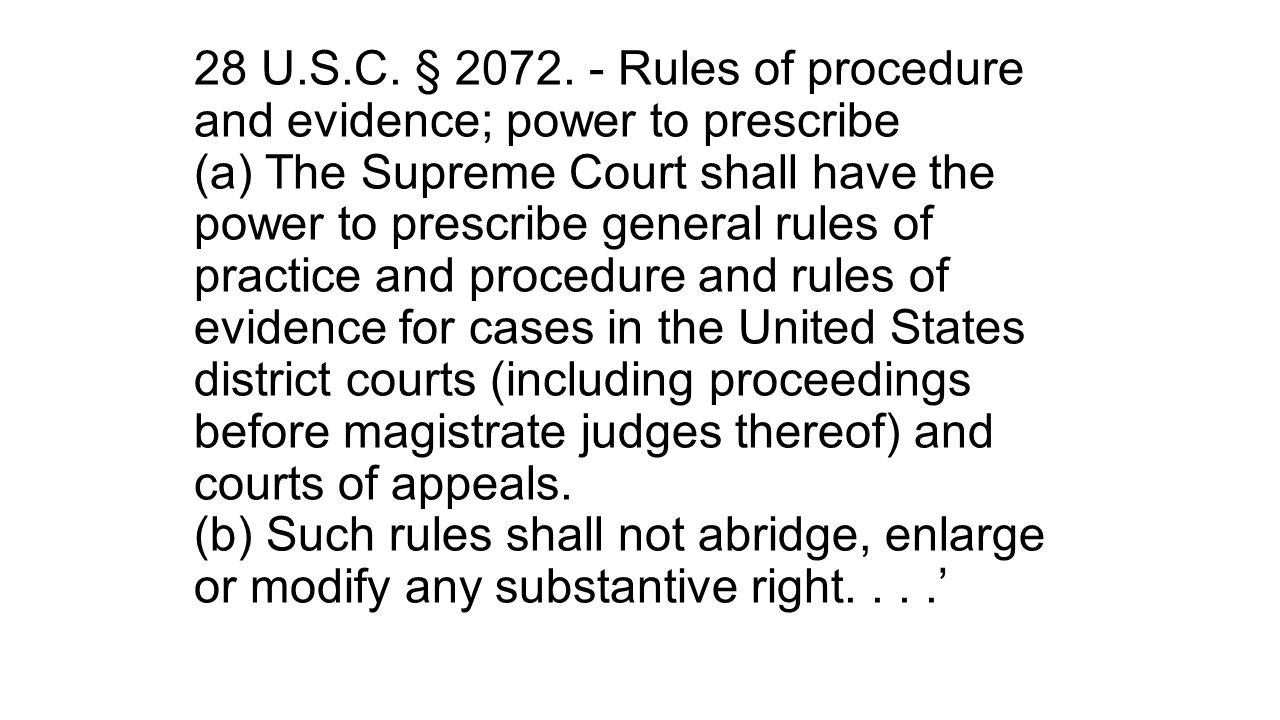28 U.S.C. § 2072.