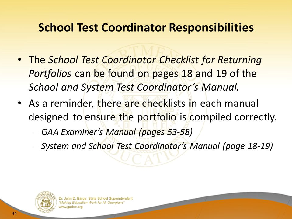 School Test Coordinator Responsibilities The School Test Coordinator Checklist for Returning Portfolios can be found on pages 18 and 19 of the School