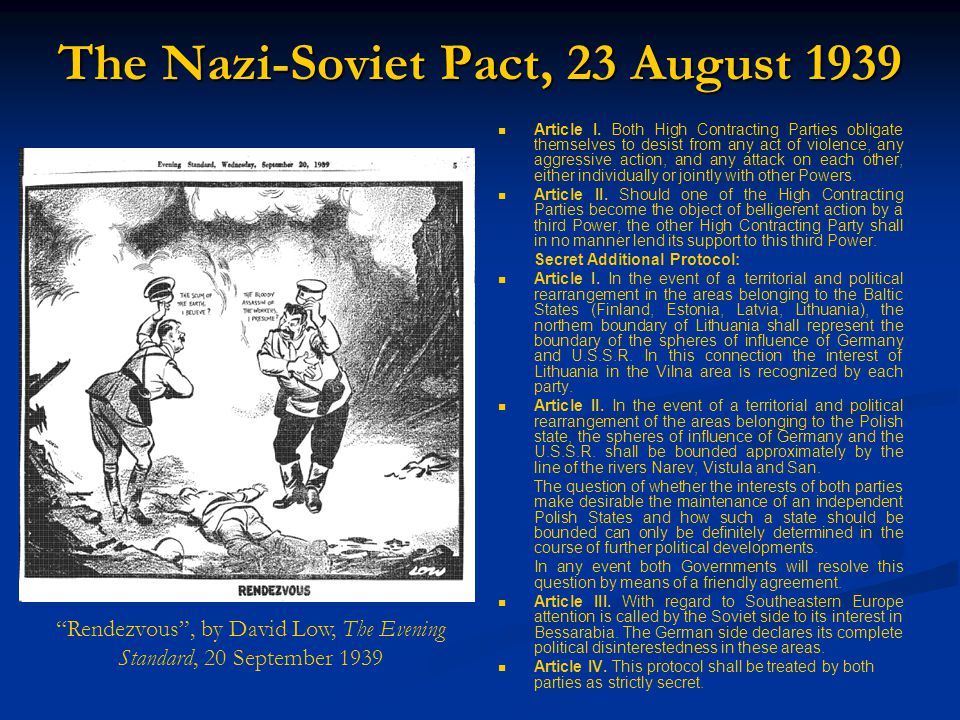 The Nazi-Soviet Pact, 23 August 1939 Article I.