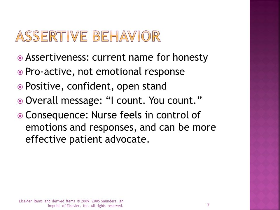  Nonassertive (passive) and aggressive behaviors are based on emotional hooks.