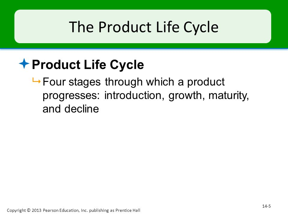 The New-Product Development Process  Product Development Process  A formal process of generating, selecting, developing, and commercializing product ideas Copyright © 2013 Pearson Education, Inc.