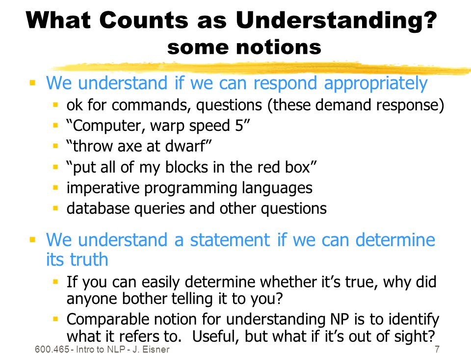 600.465 - Intro to NLP - J.Eisner18 Grounding out  So what does times actually mean??.