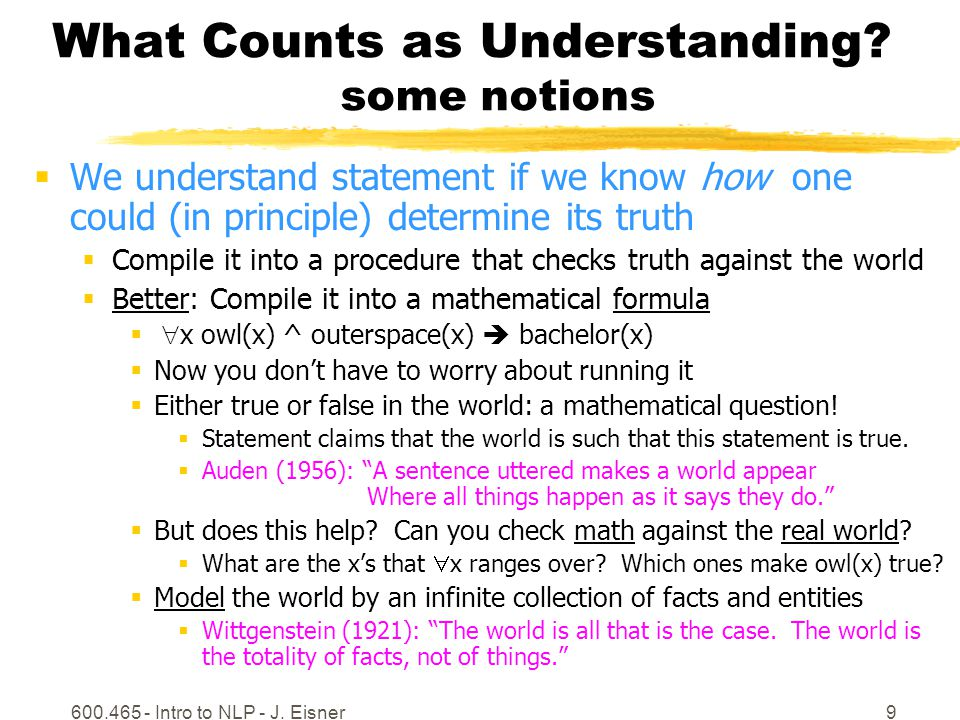 600.465 - Intro to NLP - J.Eisner10 What Counts as Understanding.