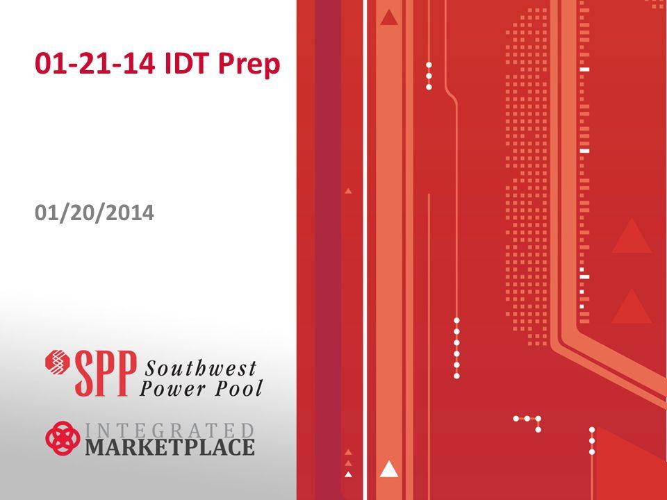 01-21-14 IDT Prep 01/20/2014
