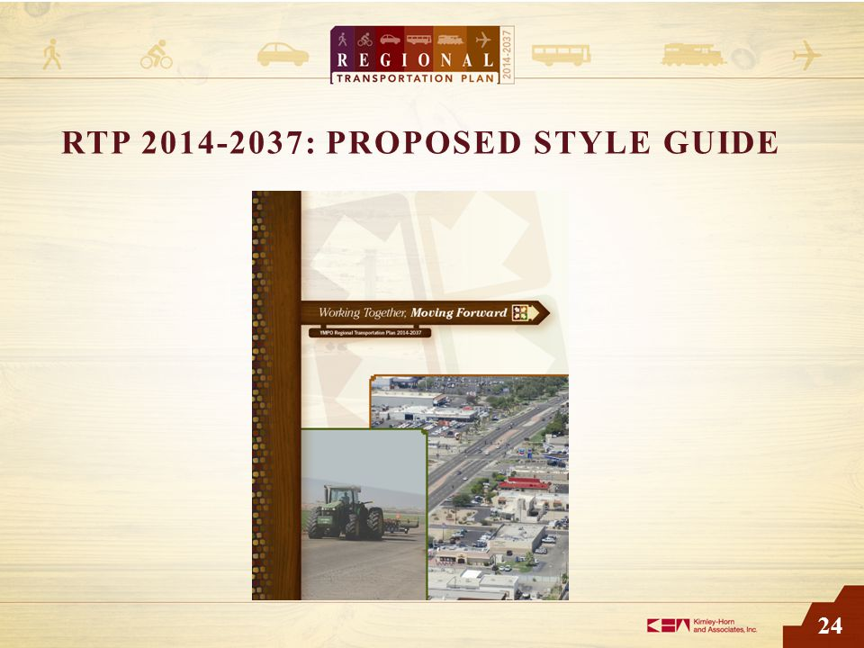 24 RTP 2014-2037: PROPOSED STYLE GUIDE