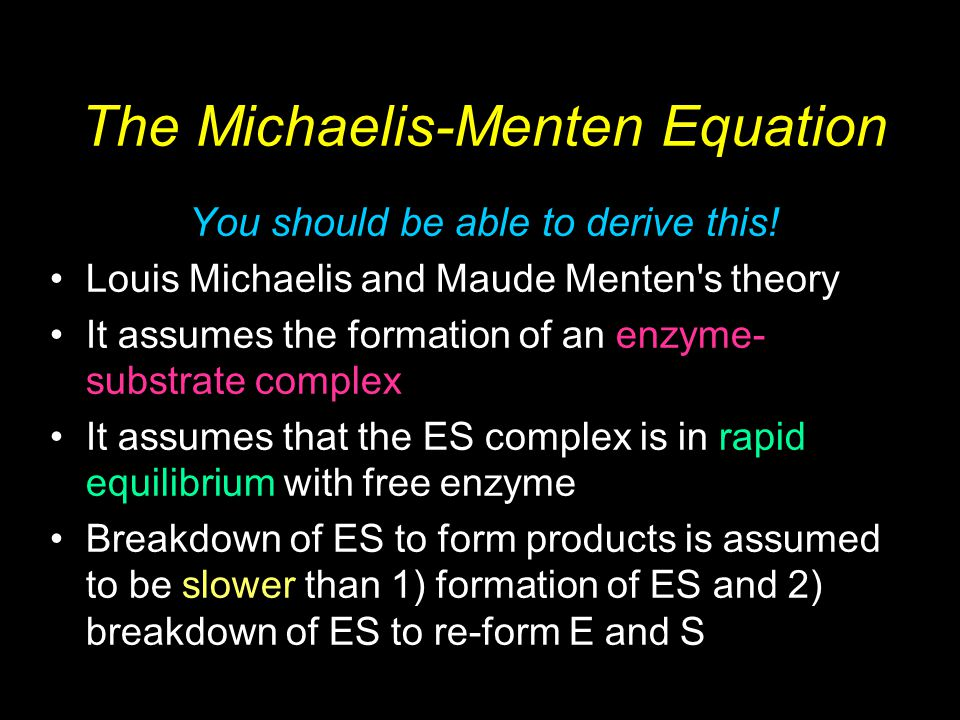 Biochemistry 2/e - Garrett & Grisham Copyright © 1999 by Harcourt Brace & Company The Michaelis-Menten Equation You should be able to derive this.