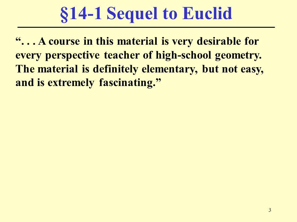 3 §14-1 Sequel to Euclid ...