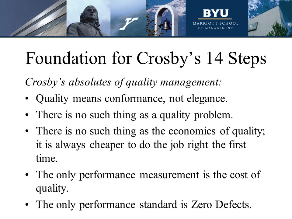 Real World Example: GM Truck & Bus Progress: The quality improvement teams initially managed the soft or non-product areas covered in Crosby's 14 steps, such as awareness and communication, quality education, cost of quality, and recognition.