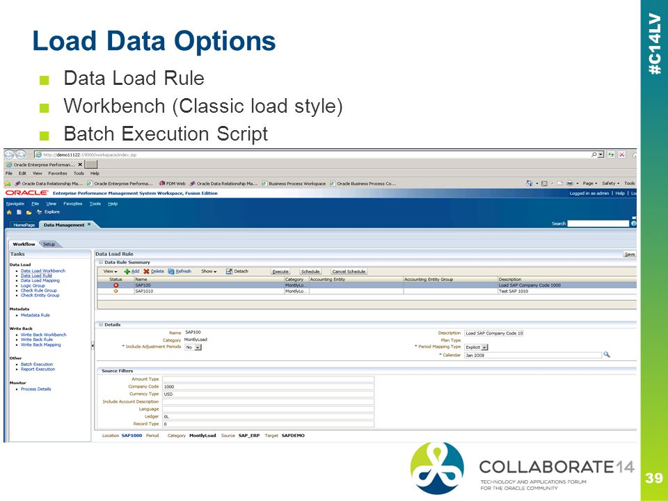 Load Data Options 39 ■Data Load Rule ■Workbench (Classic load style) ■Batch Execution Script