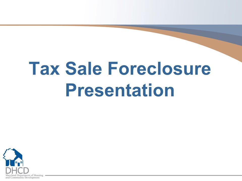 Tax Sale Foreclosure Presentation