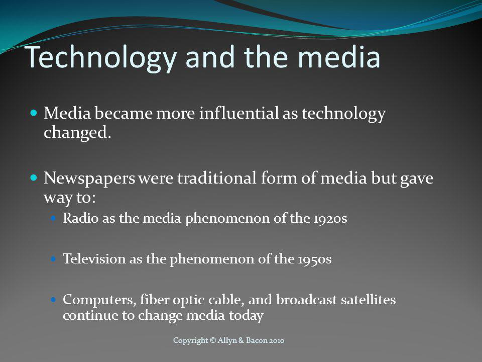 Copyright © Allyn & Bacon 2010 Media Ownership and Control Since the 1960s media ownership has become more concentrated.