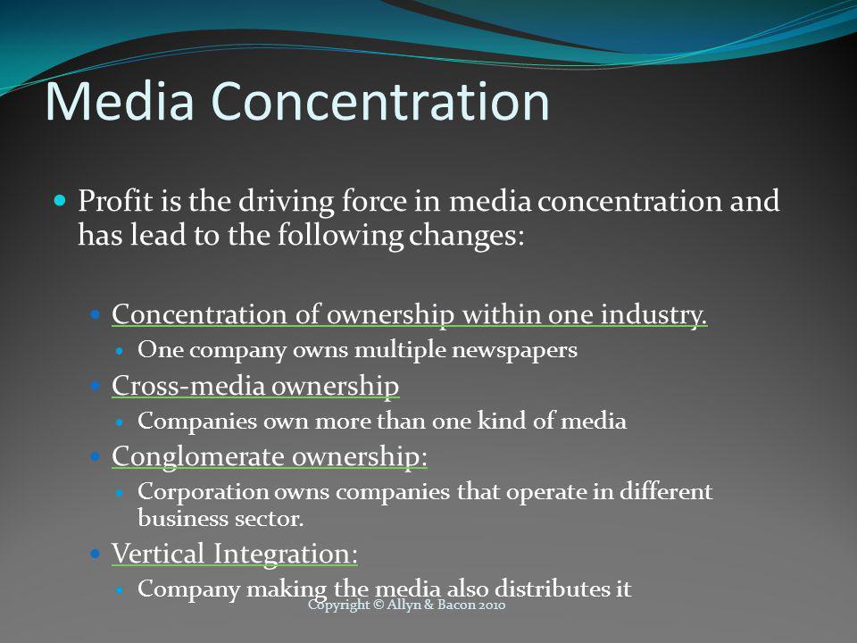 Copyright © Allyn & Bacon 2010 Sociological Perspectives on Media, cont.
