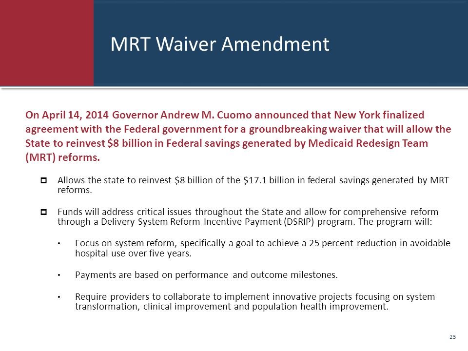 MRT Waiver Amendment On April 14, 2014 Governor Andrew M.