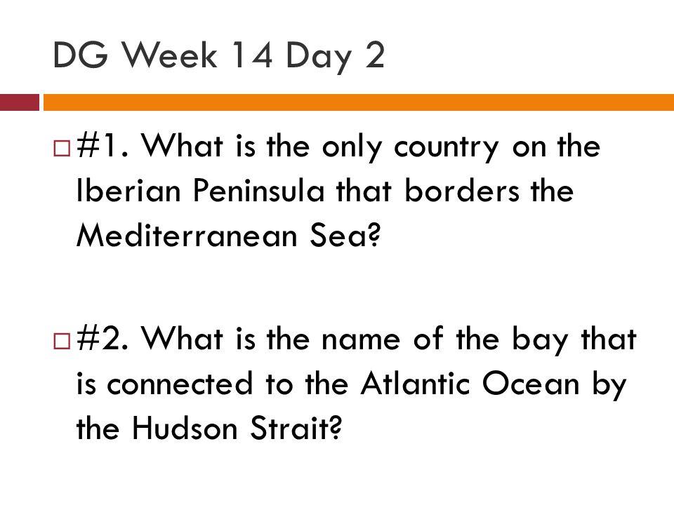DG Week 14 Day 2  #1.