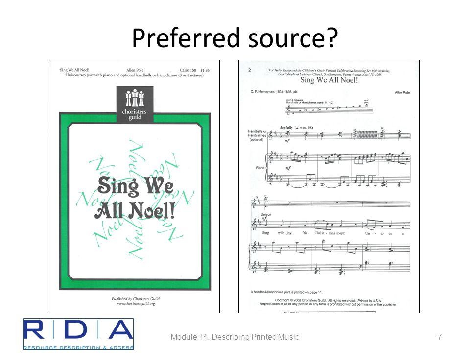 Preferred source Module 14. Describing Printed Music7
