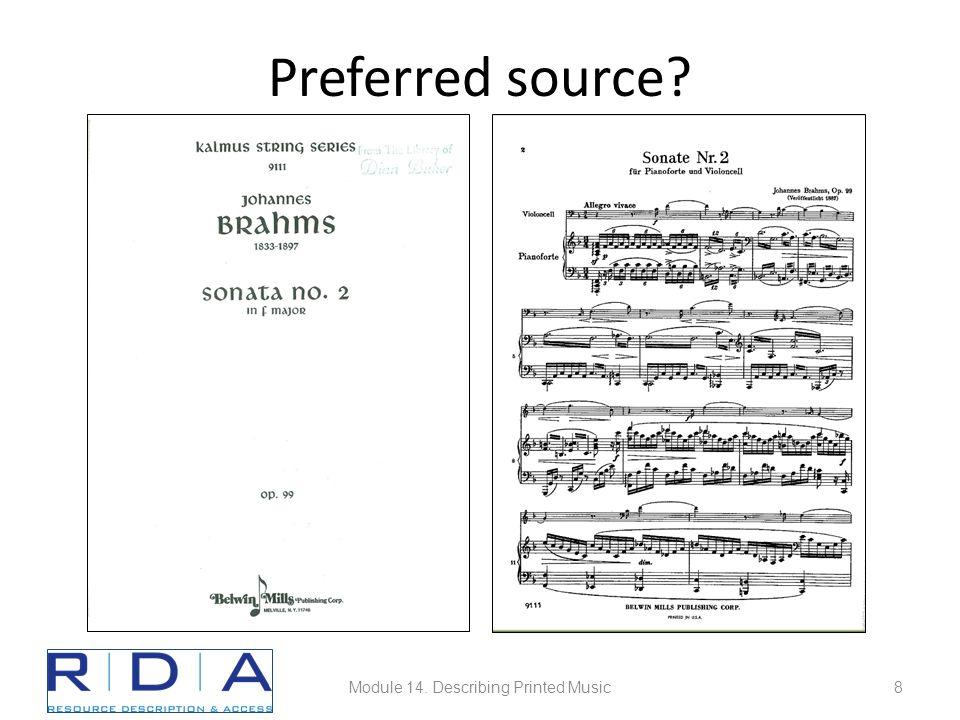 Preferred source Module 14. Describing Printed Music8