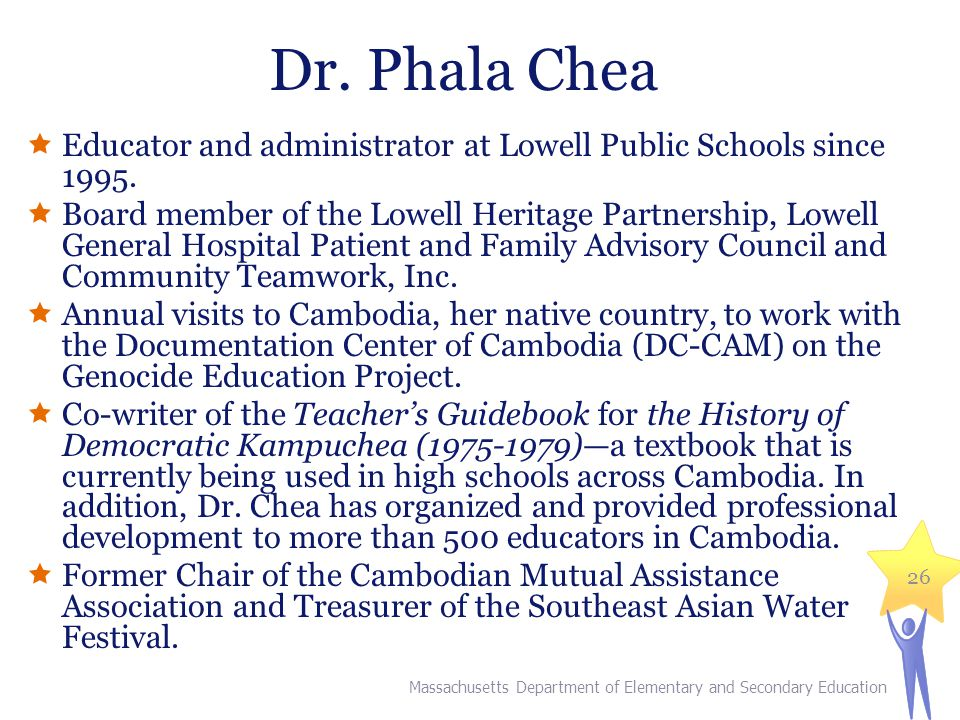 Dr. Phala Chea  Educator and administrator at Lowell Public Schools since 1995.