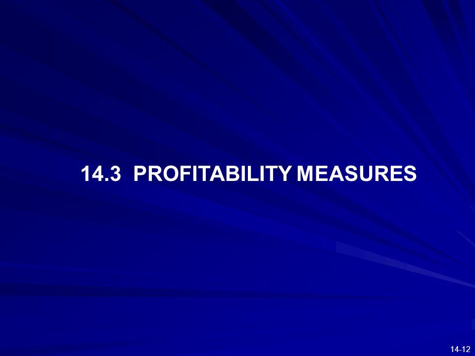 14-12 14.3 PROFITABILITY MEASURES