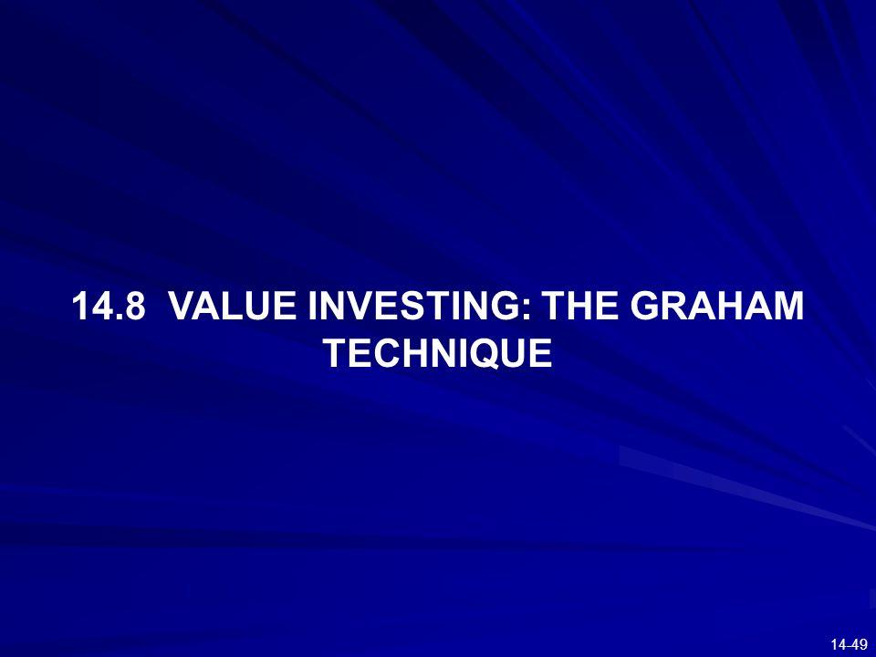 14-49 14.8 VALUE INVESTING: THE GRAHAM TECHNIQUE