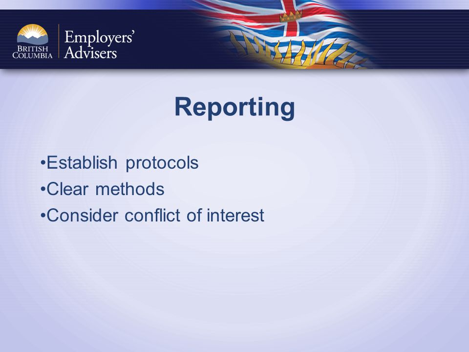 Reporting Establish protocols Clear methods Consider conflict of interest