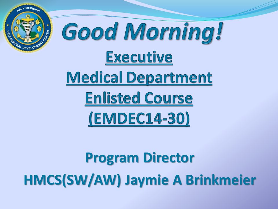 The Executive Medical Department Enlisted Course (EMDEC) provides Senior Enlisted Leaders with an in-depth overview of Navy Medicines executive management skill programs, products, services, education, and expanded professional leadership.