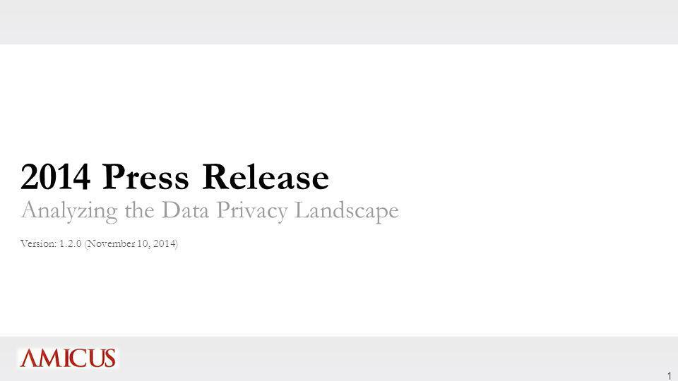 1 2014 Press Release Analyzing the Data Privacy Landscape Version: 1.2.0 (November 10, 2014)