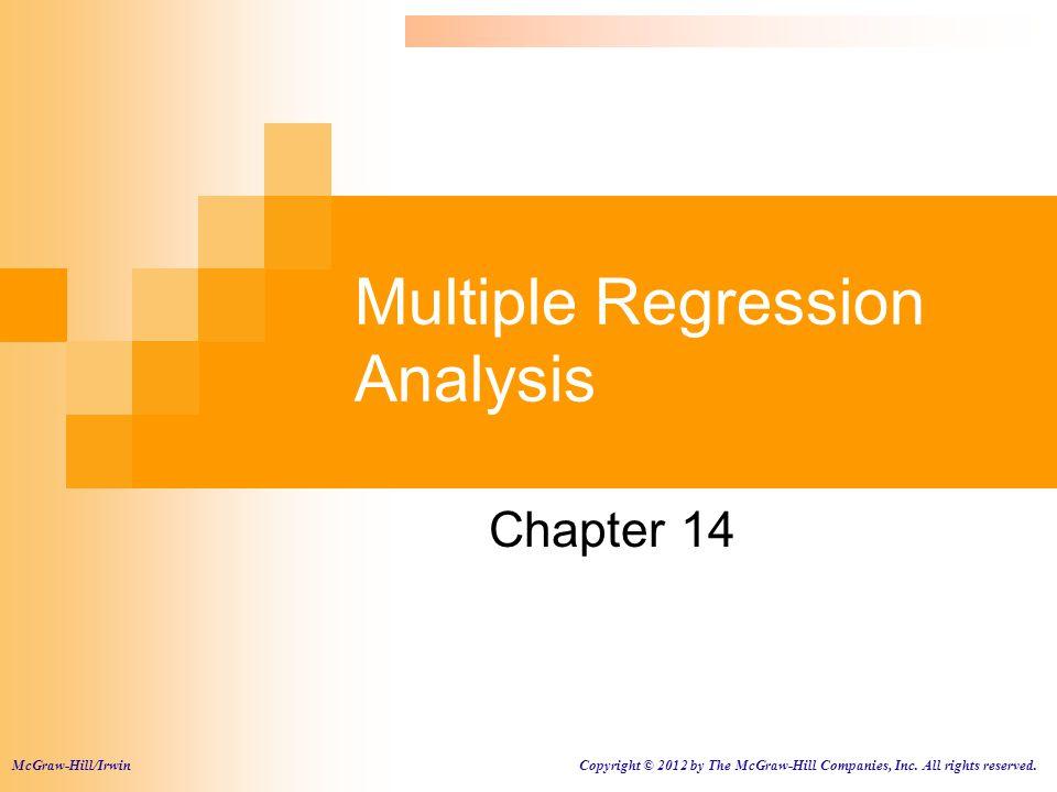 Topics 1.Multiple Regression  Estimation  Global Test  Individual Coefficient Test 2.
