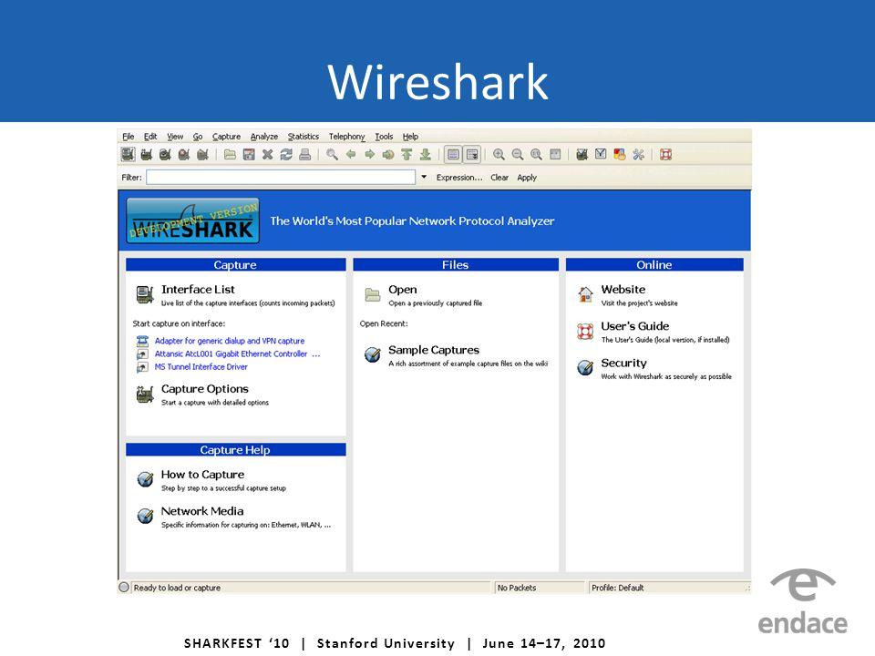SHARKFEST '10 | Stanford University | June 14–17, 2010 Wireshark