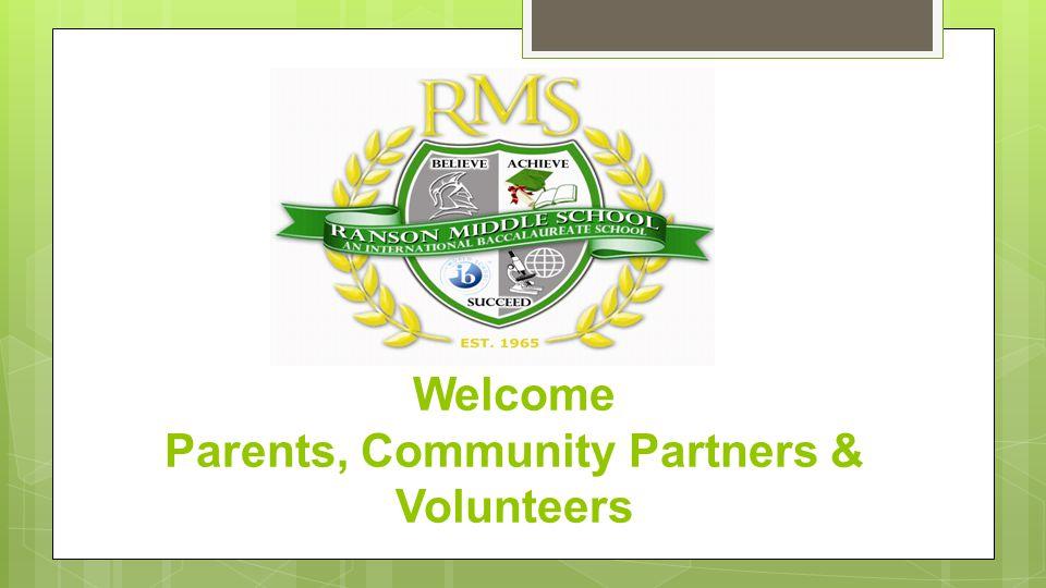Welcome Parents, Community Partners & Volunteers