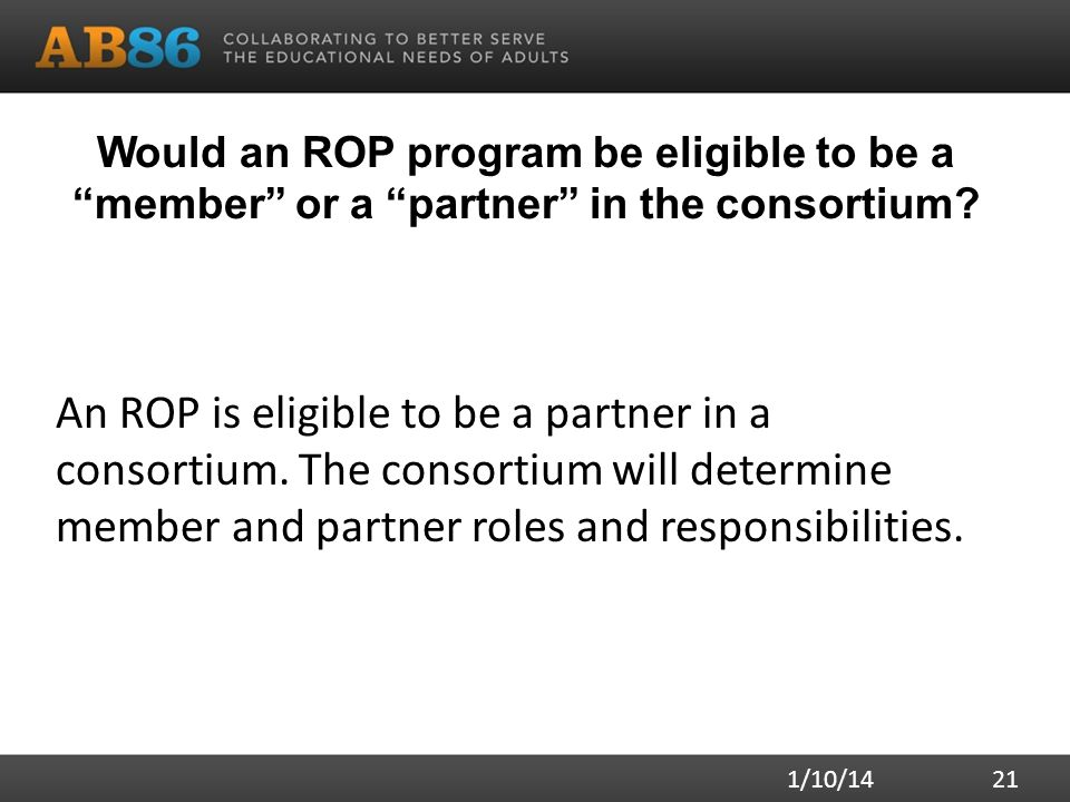 Would an ROP program be eligible to be a member or a partner in the consortium.