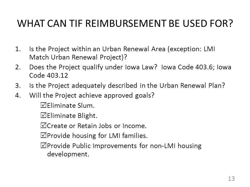 WHAT CAN TIF REIMBURSEMENT BE USED FOR.