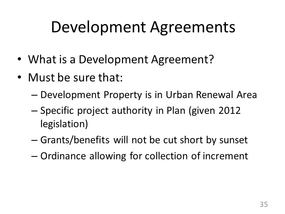 Development Agreements What is a Development Agreement.