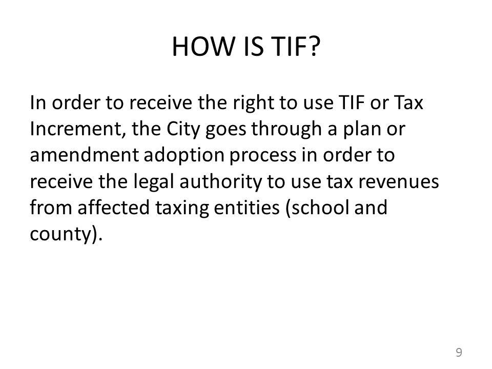HOW IS TIF.