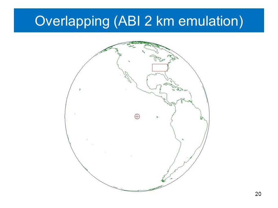 20 Overlapping (ABI 2 km emulation)
